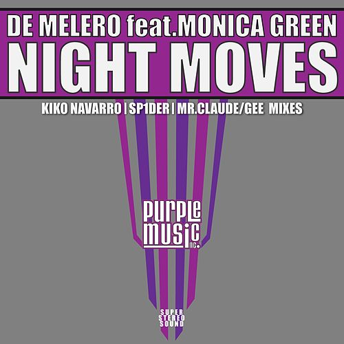 Night Moves by De Melero