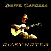 Diary Notes by Beppe Capozza