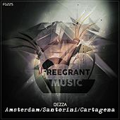 Amsterdam / Santorini / Cartagena - Single by Dezza