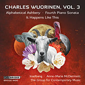 Charles Wuorinen, Vol. 3 by Various Artists