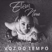 Voz do Tempo by Elem Nara