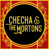 Checha & The Mortons by Checha