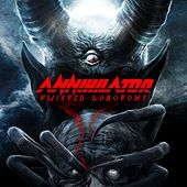 Twisted Lobotomy by Annihilator