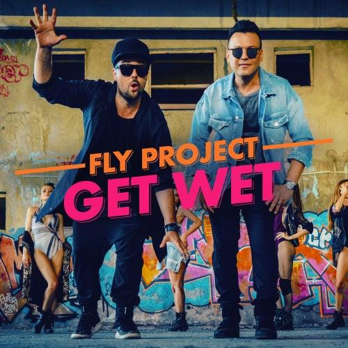 Get wet (Remixes) de Fly Project
