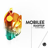 Mobilee Rooftop Summer Vol. 2 by Various Artists