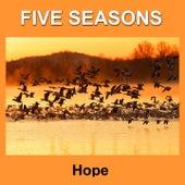 Hope by Five Seasons
