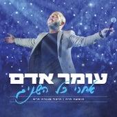 Acharei Kol Hashanim (Live) de Omer Adam