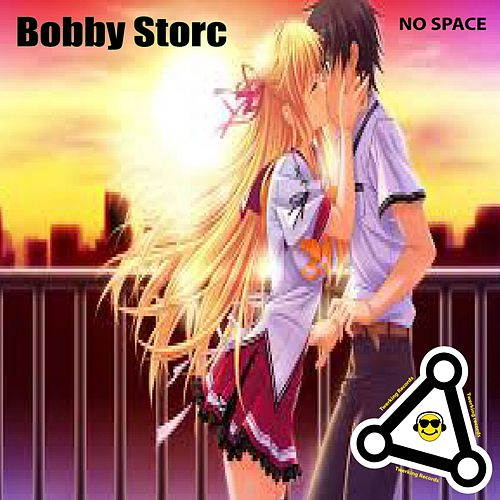 No Space by Bobby Storc