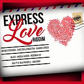 Express Love Riddim by Various Artists
