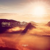 Rising Like the Sun by Steen Thottrup