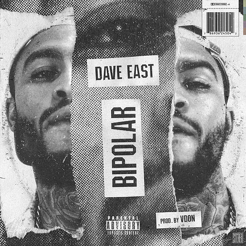 Bipolar by Dave East