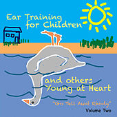 Ear Training for Children and Others Young at Heard: Go Tell Aunt Rhody, Vol. 2 by Muse Eek Publishing