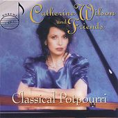 Classical Potpourri by Catherine Wilson