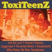 Toxiteenz - EP by Toxiteenz