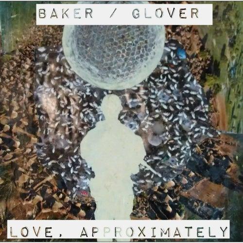 Love, Approximately by Baker