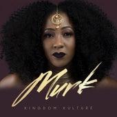Kingdom Kulture by Murk