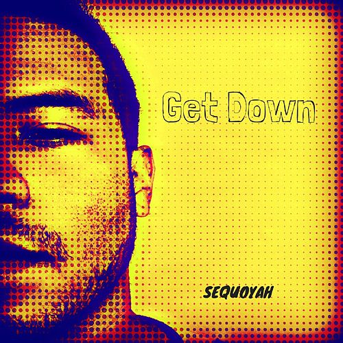 Get Down (feat. The Martianz) by Sequoyah