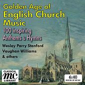 The Golden Age of English Church Music von Various Artists