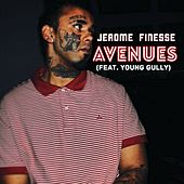 Avenues by Jerome Finesse