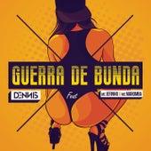 Guerra de Bunda by Dennis Dj