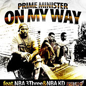 On My Way by Prime Minister