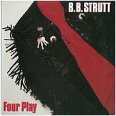 Four Play by B.B.Strutt