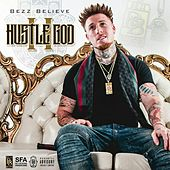 Hustle God 2 by Bezz Believe