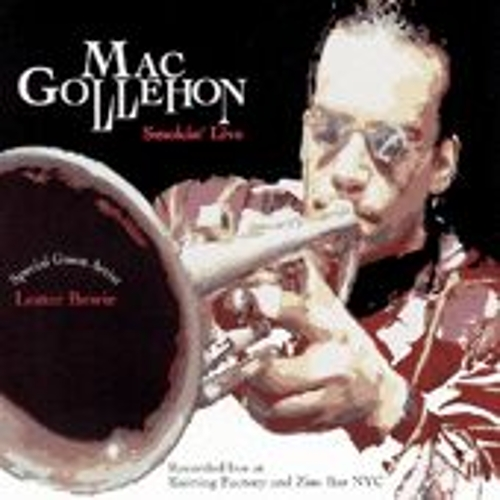 Smokin' Live by Mac Gollehon