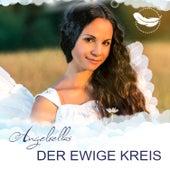 Der ewige Kreis by Angelrellas