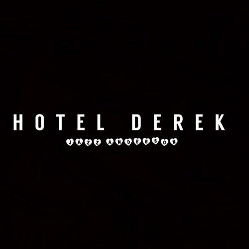 Hotel Derek by Jazz Anderson