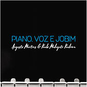 Piano, Voz e Jobim by Augusto Martins e Paulo Malaguti Pauleira