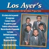 Coleccion Grandes Figuras by Los Ayer's