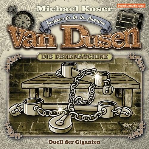 Folge 16: Duell der Giganten von Professor Dr. Dr. Dr. Augustus van Dusen