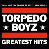 Greatest Hits by Torpedo Boyz