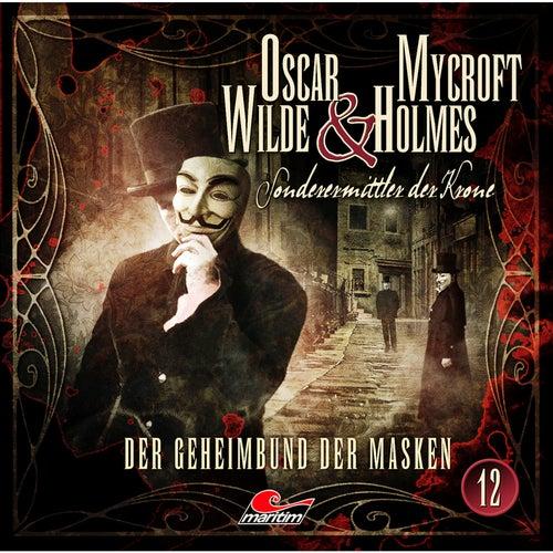Sonderermittler der Krone, Folge 12: Der Geheimbund der Masken von Oscar Wilde