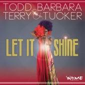 Let It Shine by Barbara Tucker
