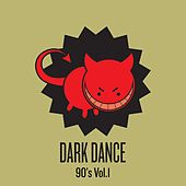Dark Dance - Vol 1: 90's by Various Artists