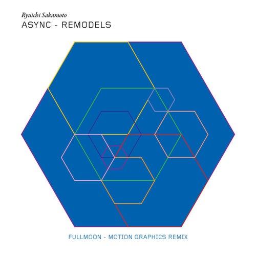 fullmoon (Motion Graphics Remix) by Ryuichi Sakamoto