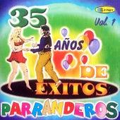 35 Años de Exitos Parranderos (Vol. 1) by Various Artists