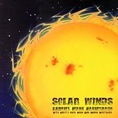 Solar Winds (Remastered) by Gabriel Mark Hasselbach