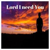 Lord I Need You de Franko