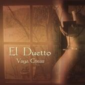 Vaya Cosas by Duetto