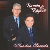 Nuestro Secreto by Ramon Y Ramon