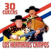30 Cuecas by Los Hermanos Campos
