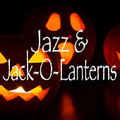 Jazz & Jack-O-Lanterns von Various Artists