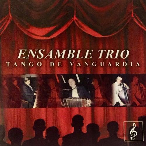 Ensamble Trio - Tango de Vanguardia von Miguel Angel Varvello