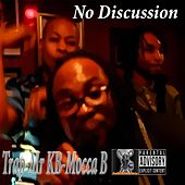 No Discussion (feat. Mr KB & Mocca B) by Trap