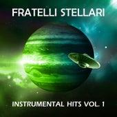 Instrumental Hits Vol. 1 by Fratelli Stellari