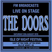 Live On Stage FM Broadcasts - Isle Of Wight Festival 29th August 1970 von The Doors
