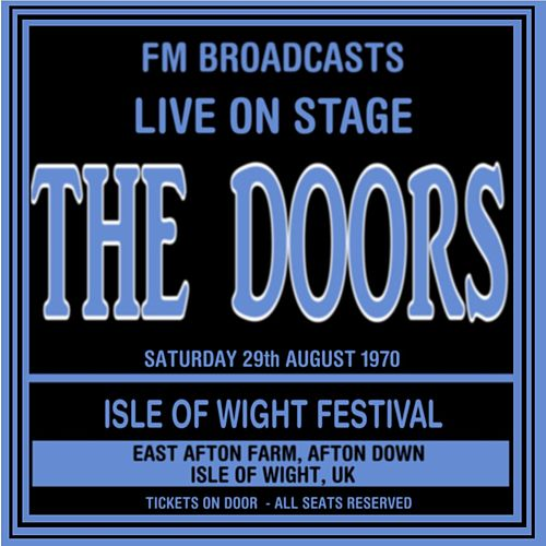 Live On Stage FM Broadcasts - Isle Of Wight Festival 29th August 1970 de The Doors